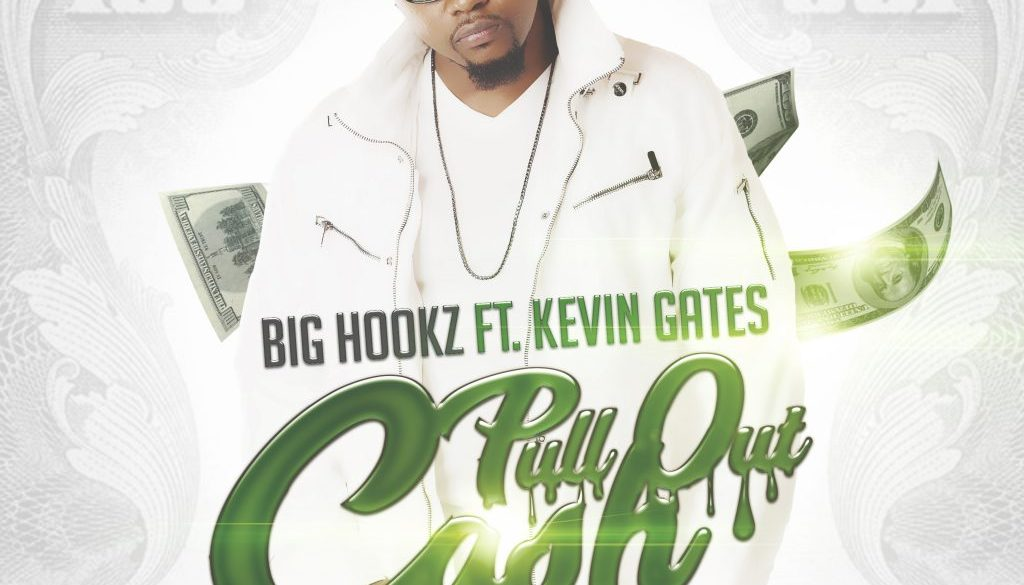 "Big Hookz ft. Kevin Gates ""Pull Out Cash"""