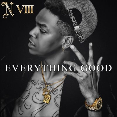 "N VIII – ""Everything Good"""