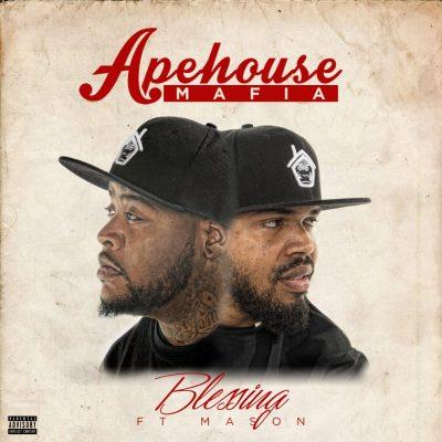 """Apehouse  Mafia """"Blessing"""""""